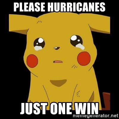 Pikachu crying - Please Hurricanes Just one win