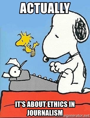 Snoopy - ACTUALLY It's about ethics in journalism