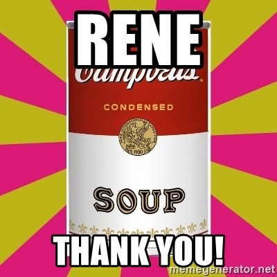 College Campbells Soup Can - Rene Thank You!