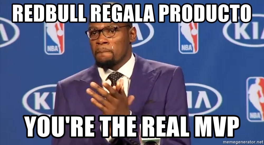 KD you the real mvp f - RedBull regala producto you're the real mvp