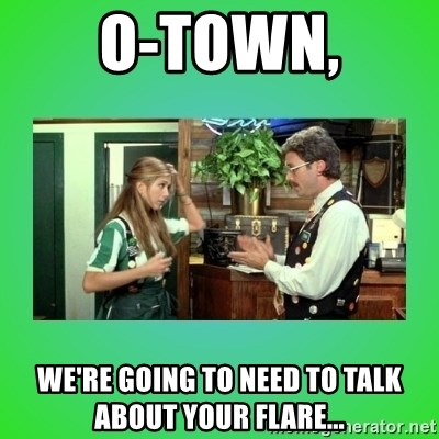 Office Space Flair - O-town, We're going to need to talk about your flare...