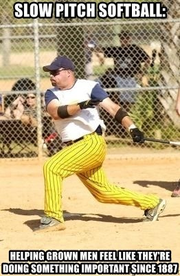 Slow Pitch Softball Helping Grown Men Feel Like They Re Doing