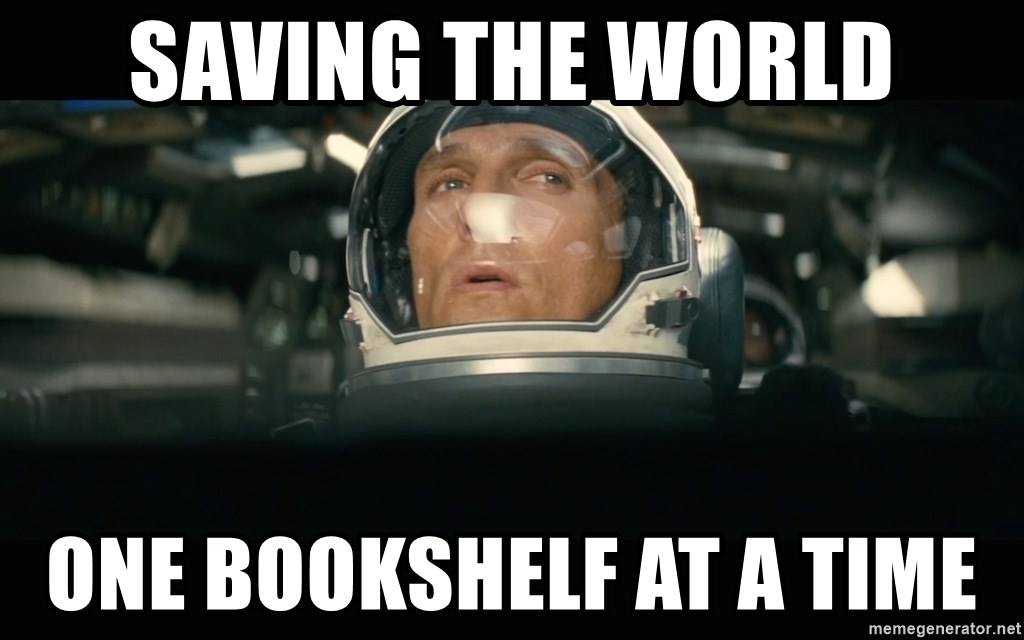 Saving The World One Bookshelf At A Time