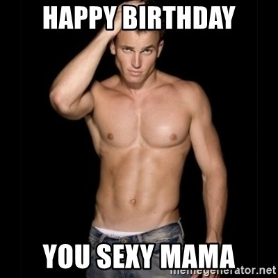 sexy Happy man birthday