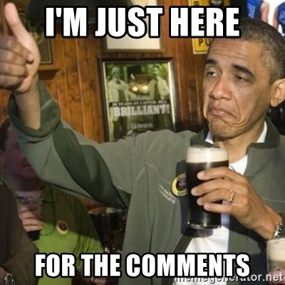 Im just here For the comments - THUMBS UP OBAMA  Meme Generator