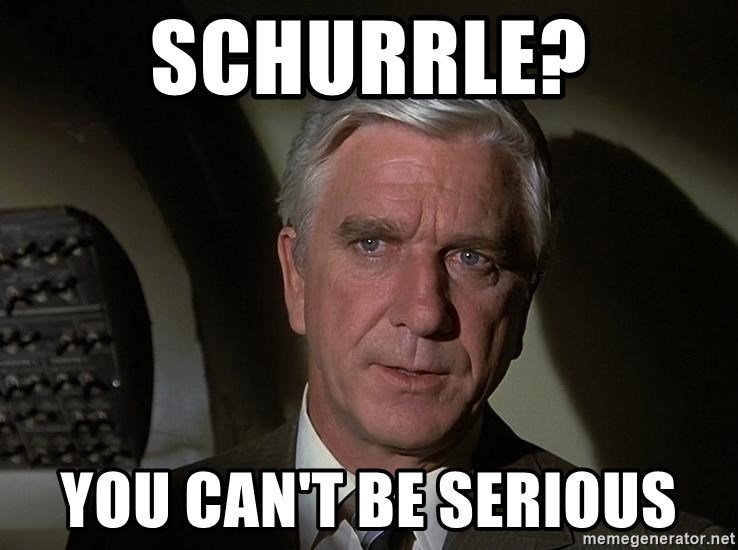 Leslie Nielsen Shirley - Schurrle? You can't be serious