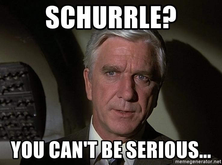 Leslie Nielsen Shirley - Schurrle? You can't be serious...