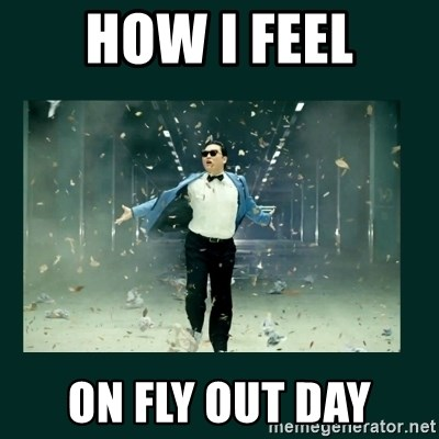 Gangnam style psy - HOW I FEEL ON FLY OUT DAY