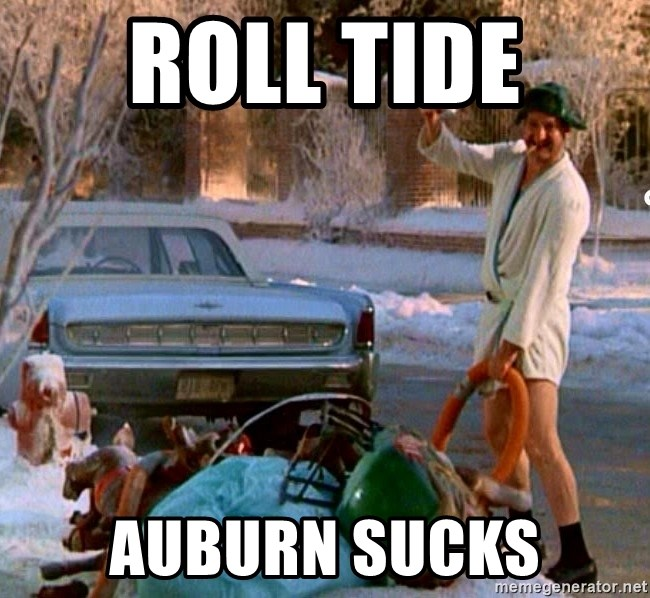 Cousin Eddie - Roll Tide  Auburn Sucks