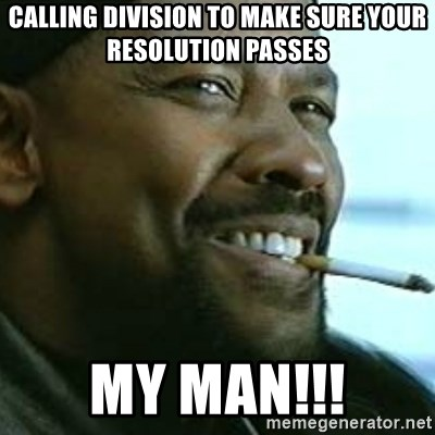 My Nigga Denzel - Calling division to make sure your resolution passes MY MAN!!!