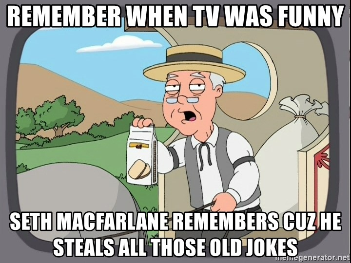 Family Guy Pepperidge Farm - REMEMBER WHEN TV WAS FUNNY SETH MACFARLANE REMEMBERS CUZ HE STEALS ALL THOSE OLD JOKES