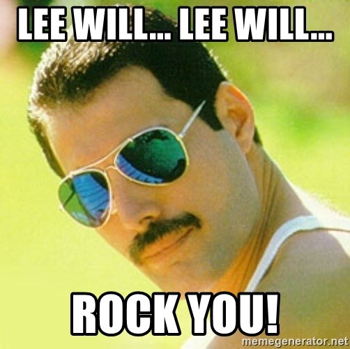 typical Queen Fan - Lee will... Lee will... Rock You!