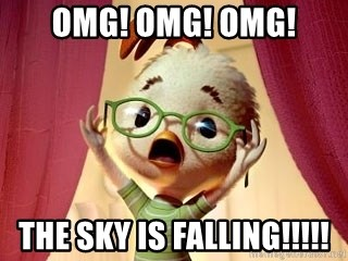 Image result for the sky is falling meme