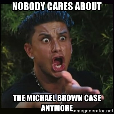 Dj Pauly D - nobody cares about the Michael Brown Case anymore
