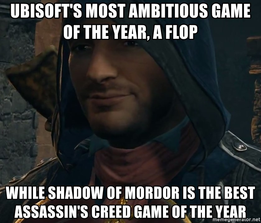 Arno Dori - Ubisoft's most ambitious game of the year, a flop while shadow of mordor is the best Assassin's creed game of the year