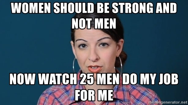 anita sarkeesian - Women should be strong and not men now watch 25 men do my job for me