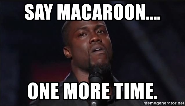 Kevin Hart Face - Say Macaroon.... One more time.