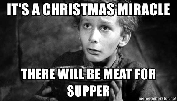 Its A Christmas Miracle.It S A Christmas Miracle There Will Be Meat For Supper