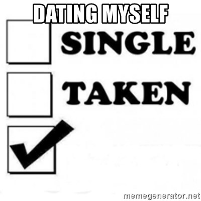 Dating mezelf meme