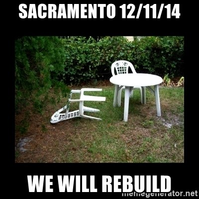 Lawn Chair Blown Over - Sacramento 12/11/14 We will rebuild