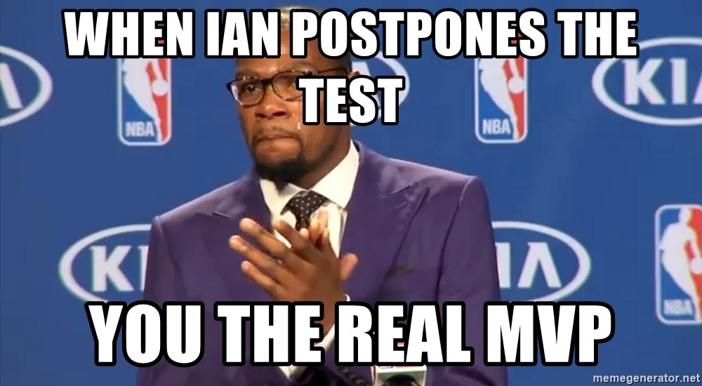 KD you the real mvp f - When Ian Postpones the test You The Real MVP