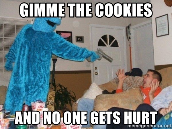 Bad Ass Cookie Monster - Gimme the cookies and no one gets hurt