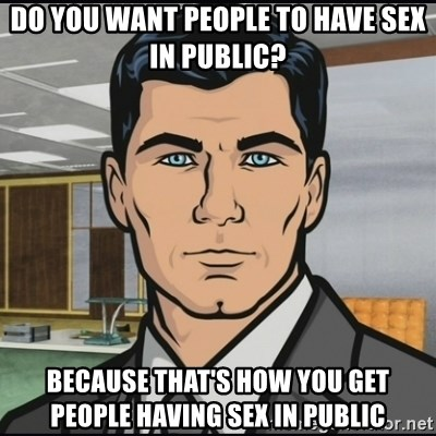 i want to have sex in public