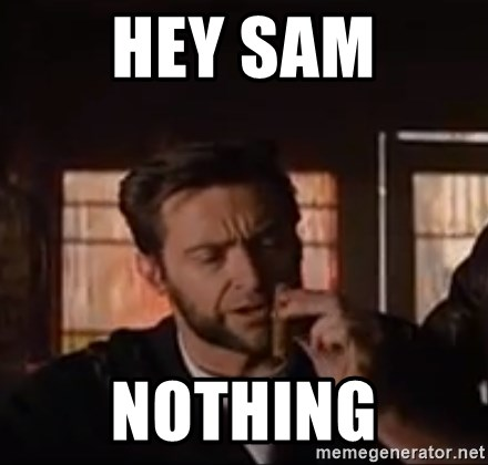 Wolverine First Class - hey Sam nothing