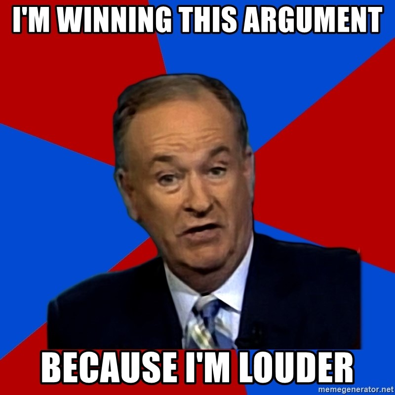 Bill O'Reilly Proves God - i'm winning this argument because i'm louder