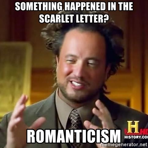 Something Happened In The Scarlet Letter Romanticism Aaaalines