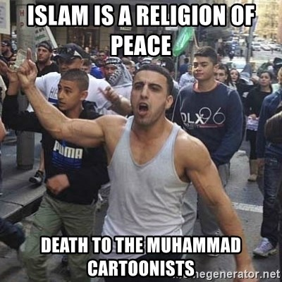 Western Muslim Protestor - Islam is a religion of peace   Death to the Muhammad cartoonists