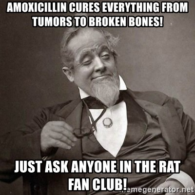 57873708 amoxicillin cures everything from tumors to broken bones! just ask,