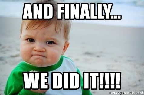 57907340 and finally we did it!!!! fist pump baby meme generator