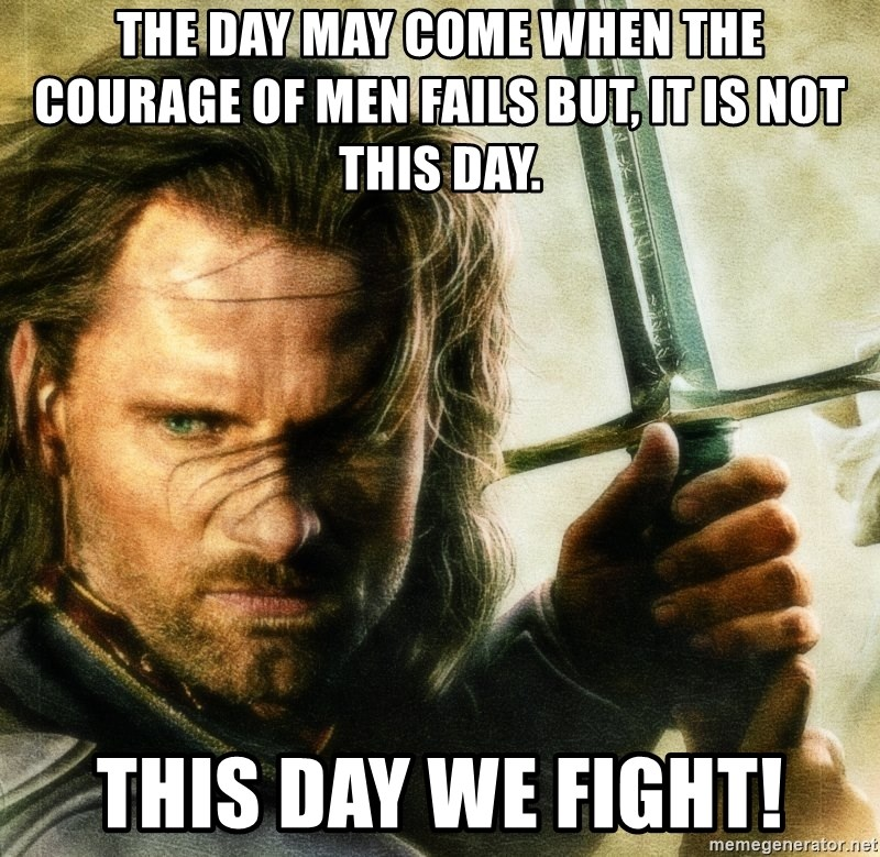 the-day-may-come-when-the-courage-of-men