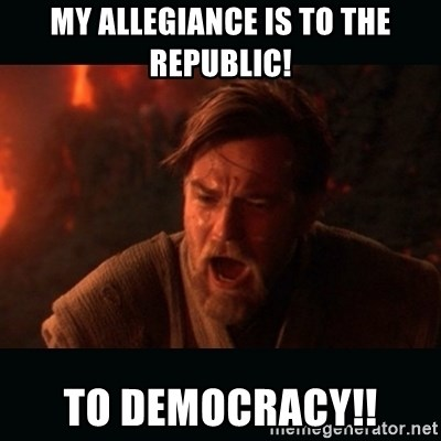 """Obi Wan Kenobi """"You were my brother!"""" - My allegiance is to the Republic! To democracy!!"""