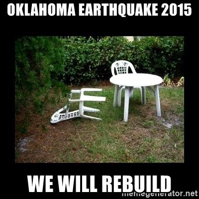 Lawn Chair Blown Over - OKLAHOMA EARTHQUAKE 2015 WE WILL REBUILD