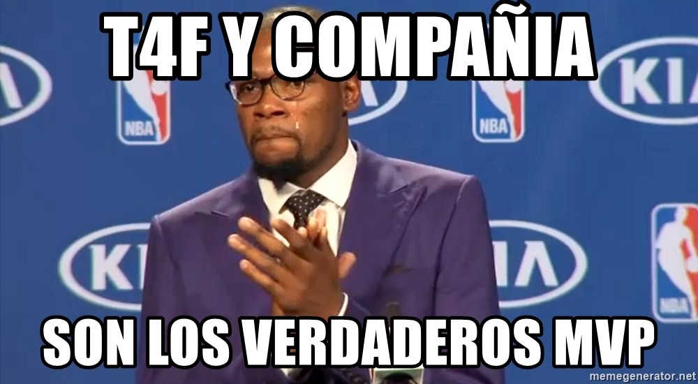 KD you the real mvp f - T4F y compañia Son los verdaderos mvp