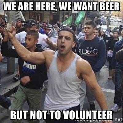 Western Muslim Protestor - We are here, we want beer but not to volunteer