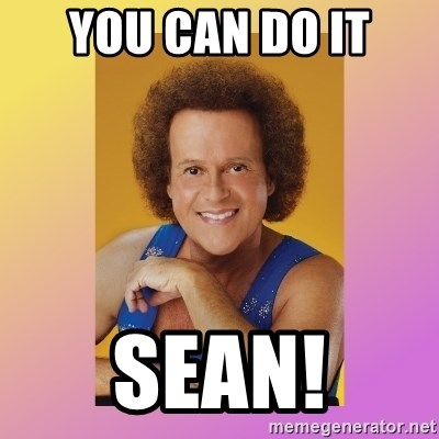 Richard Simmons - you can do it SEAN!