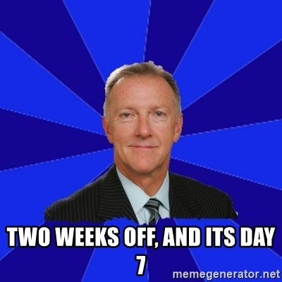 Ron Wilson/Leafs Memes -  Two weeks off, and its Day 7