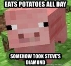 Minecraft PIG - Eats potatoes all day somehow took steve's diamond
