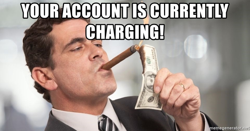 Greedy Banker - your account is currently charging!
