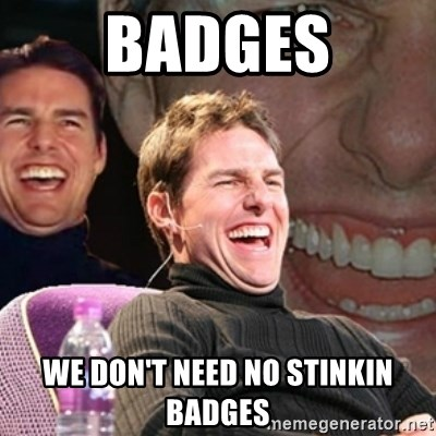 Tom Cruise laugh - badges we don't need no stinkin badges