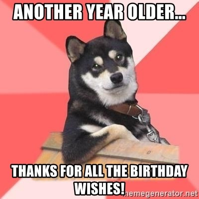 Thanks For All The Birthday Wishes