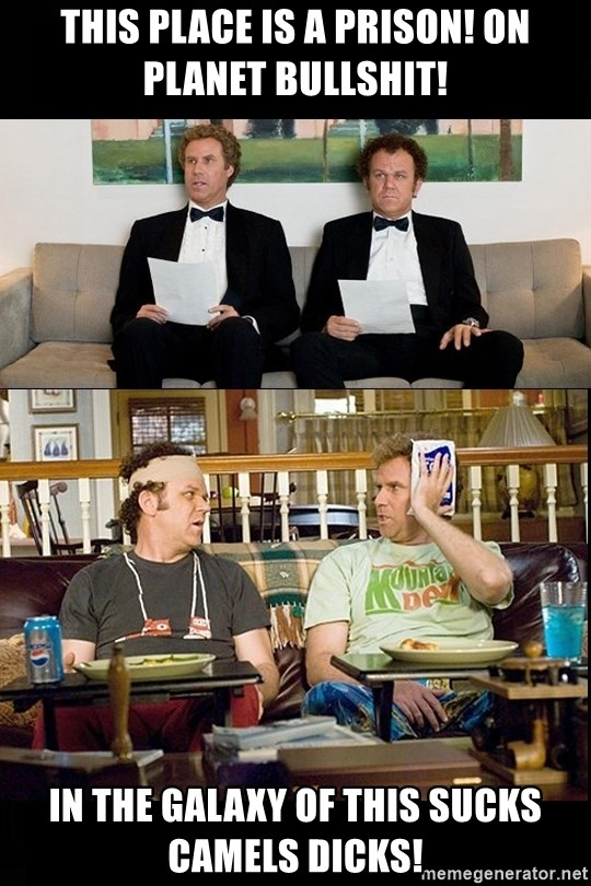 Step brothers this house is a prison on planet bullshit