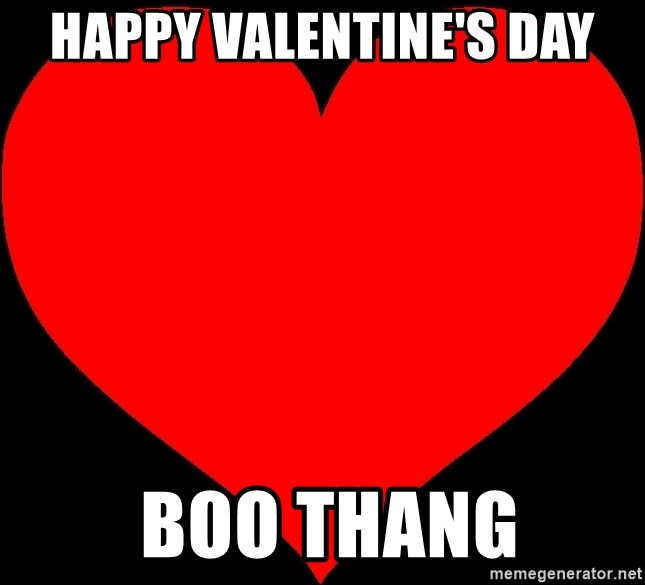 Happy Valentines Day Boo Thang Two Hearts Together Meme Generator