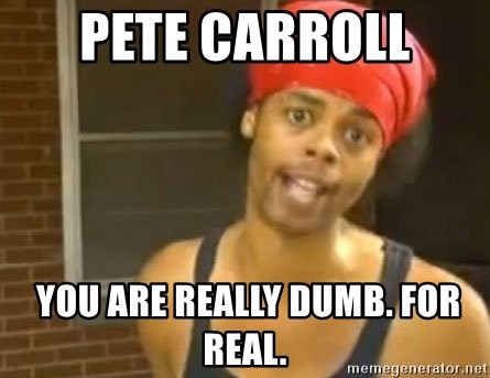 Antoine Dodson - Pete Carroll   You are really dumb. For real.