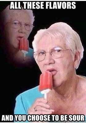 Popsicle Lick Lenarda - all these flavors and you choose to be sour