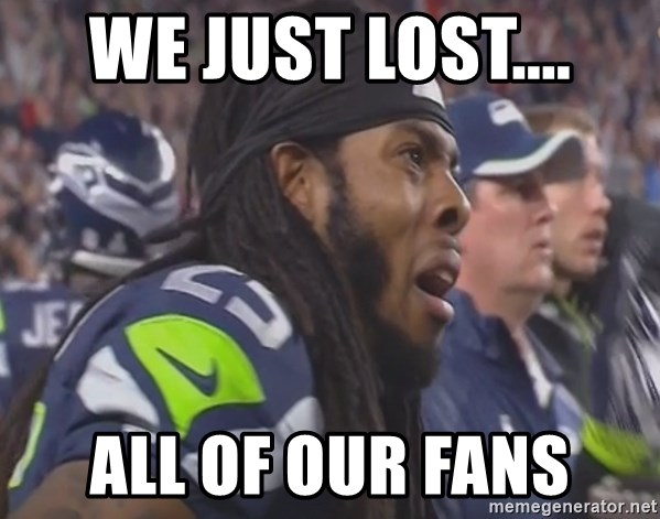 Richard Sherman Sad - we just lost.... all of our fans