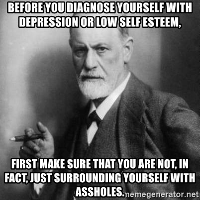Before You Diagnose Yourself With Depression Or Low Self Esteem